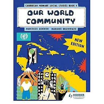 Caribien primære sociale undersøgelser ny Ed bog 4 (primære samfundsfag for Caribien)