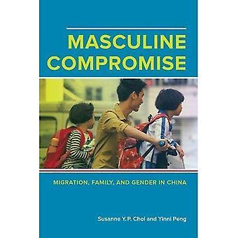 Mannelijke compromis: Migratie, familie, en hetzelfde geslacht in China