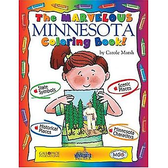 The Marvelous Minnesota Coloring Book (The Minnesota Experience Series)