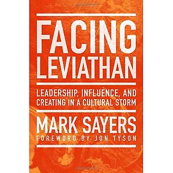 Face à Léviathan: Leadership, Influence et la création dans une tempête culturelle