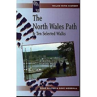 North Wales Path and 10 Selected Walks (Walks with history)