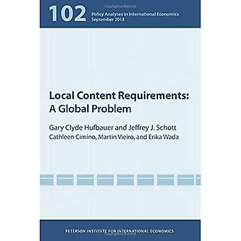 Local Content Requirements: A Global Problem (Policy Analyses in International Economics)