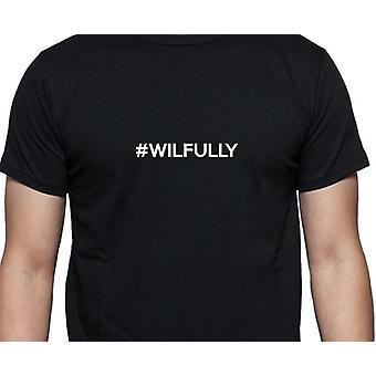#Wilfully Hashag Wilfully Black Hand Printed T shirt
