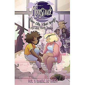 Moonstruck Volume 1