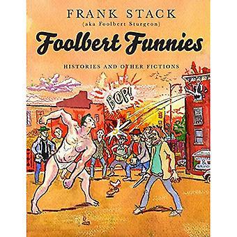 Foolbert humour: Histoires et autres Fictions