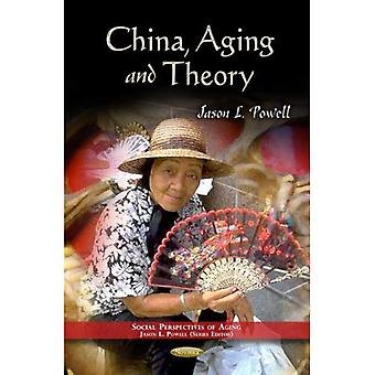China, Aging and Theory