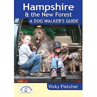 Hampshire & The New Forest - A Dog Walker's Guide