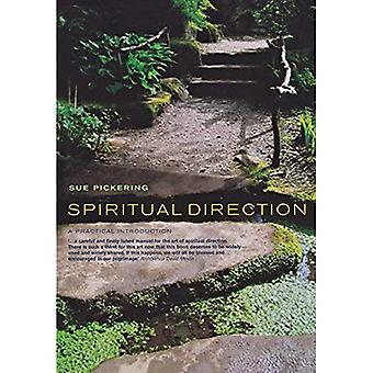 Spiritual Direction: A practical introduction: A Practical Introduction