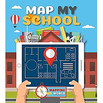 Map My School (Mapping My World)