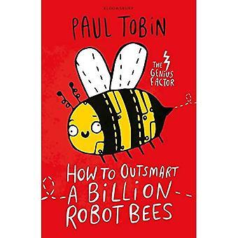Hvordan å overliste en milliard Robot bier