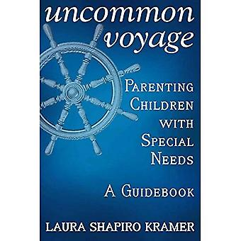 Uncommon Voyage: Parenting Children with Special Needs� - A Guidebook