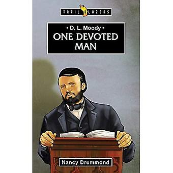 D.L. Moody: One Devoted Man (Trailblazers)