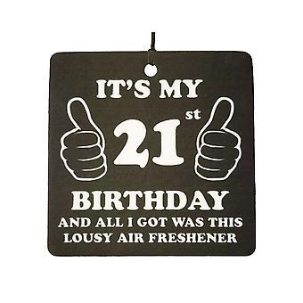 21st Birthday Lousy Car Air Freshener