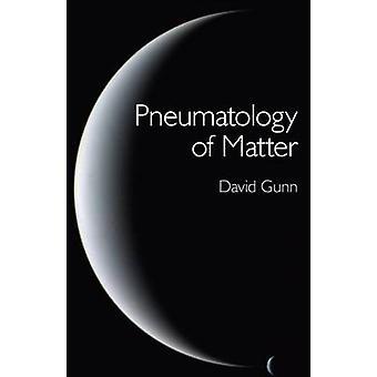 Pneumatologia da matéria por David Gunn - livro 9781780991757