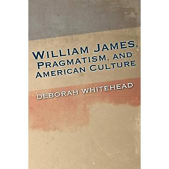 Pragmatismo di William James e cultura americana da Whitehead & Deborah