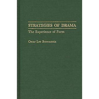 Strategier för Drama upplevelsen av Form av Brownstein & Oscar Lee