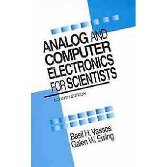 Analog and Computer Electronics for Scientists by Vassos & Basil H.