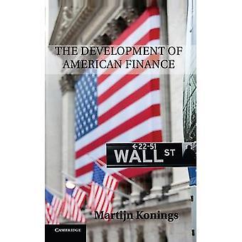 Konings ・ マーティンによってアメリカの金融の発展