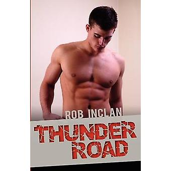 Thunder Road by Inclan & Rob