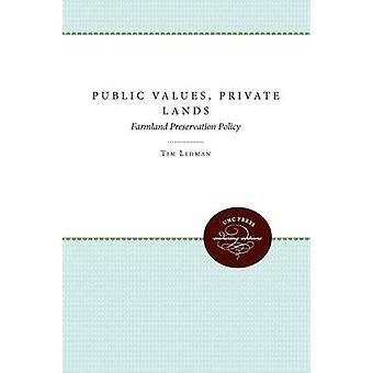 Allmänna värden privat mark av Lehman & Tim