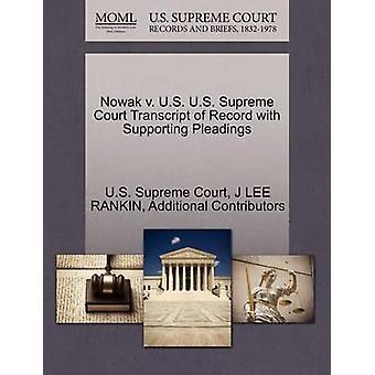 Nowak v. US US Supreme Court avskrift av posten med stödjande yrkats av US Supreme Court