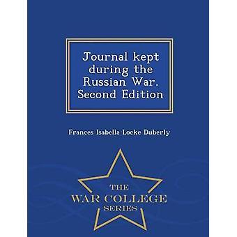 Giornale tenuto durante la guerra russa. Seconda edizione War College serie by Duberly & Frances Isabella Locke