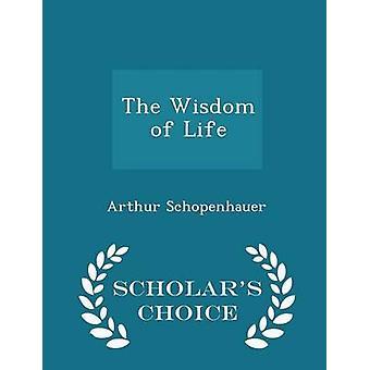 生命学者アーサー ・ ショーペンハウアーによってチョイス版の知恵