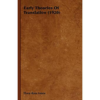 Early Theories of Translation 1920 by Amos & Flora Ross