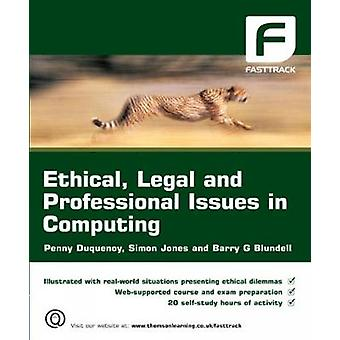 Ethical Legal and Professional Issues in Computing by Duquenoy & Penny