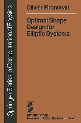 Optimal Shape Design for Elliptic Systems by Pironneau & Olivier
