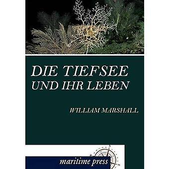 Tiefsee und ihr Leben door Marshall & William sterven