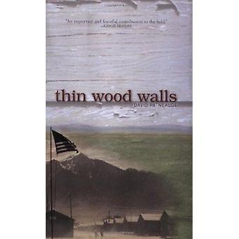 Thin Wood Walls by David Patneaude - 9780618809158 Book