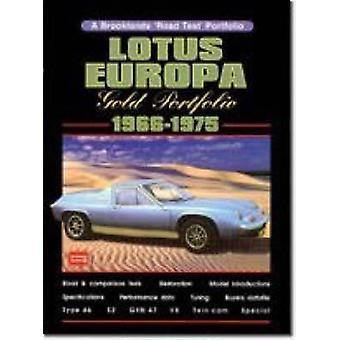 Lotus Europa Gold Portfolio - 1966-75 by R. M. Clarke - 9781855201118