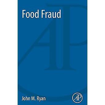 Voedsel fraude door Ryan & John M.