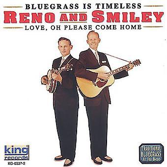 Reno & Smiley - Love Oh Please Come Home [CD] USA import