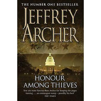 Honour Among Thieves by Jeffrey Archer - 9780330518895 Book