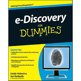 e-discovery For Dummies by Linda Volonino - Ian Redpath - 97804705101
