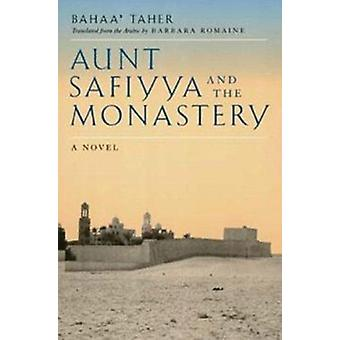 Aunt Safiyya and the Monastery - A Novel by Bahaa Taher - Barbara Roma