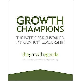 Groei Champions - de strijd voor duurzame innovatie leiderschap door T