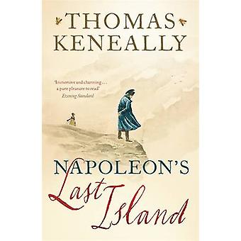 Napoleon's Last Island by Thomas Keneally - 9781473625358 Book