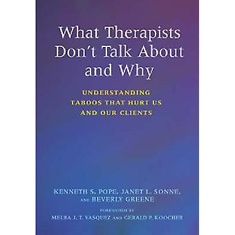 Wat therapeuten niet praten over en waarom - taboes begrip die H