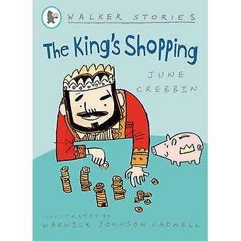 The King's Shopping by June Crebbin - Warwick Johnson Cadwell - 97818