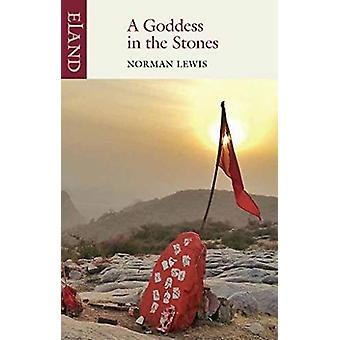 A Goddess in the Stones - Travels in Eastern India - Bihar and Orissa b