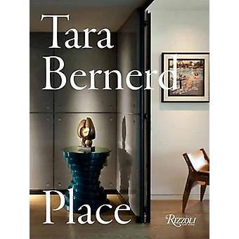 Tara Bernerd - Place by Tara Bernerd - 9780847858613 Book