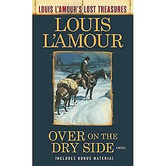 Över på den torra sidan (Louis L'Amour's förlorade skatter) (Louis L'Amour's förlorade skatter)