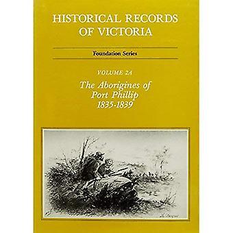 The Aborigines of Port Phillip 1835-1839