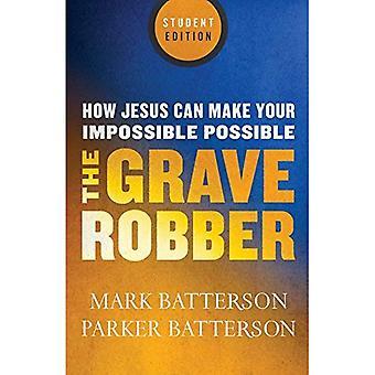 Graven rånaren: Hur Jesus Can göra din omöjliga möjligt