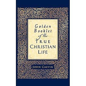 Gyllene häfte av det sant kristna livet