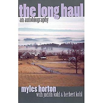 Long Haul, The: An Autobiography by Myles Horton