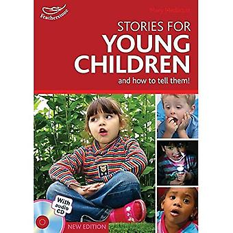 Stories for Young Children and How to Tell Them!: Exciting Ideas for Engaging Children in Storytelling